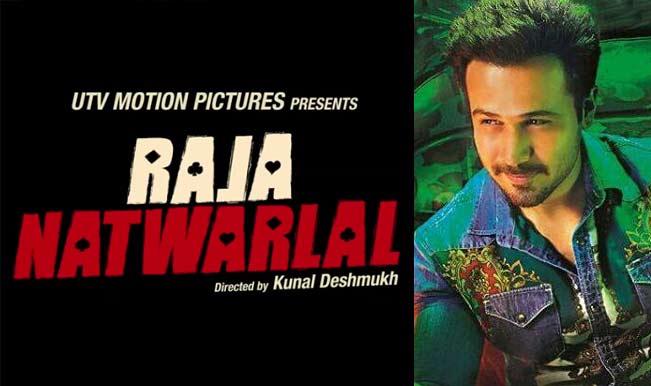 Raja Natwarlal: Why this Emraan Hashmi starrer has flop written all over it!
