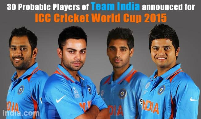 Team India For Icc Cricket World Cup 2015 Names Of 30