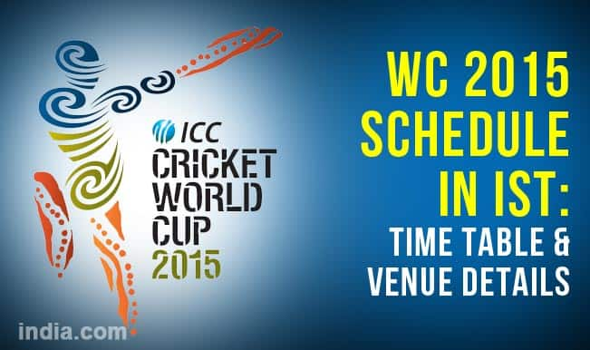 Icc Cricket World Cup 2015 Schedule In Ist Time Table