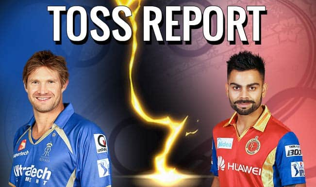 Rajasthan Royals vs Royal Challengers Bangalore, IPL 2015 Toss Report and Playing XI: RCB won toss, opts to bowl first