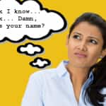3 Reasons Why You are Horrible at Remembering Names