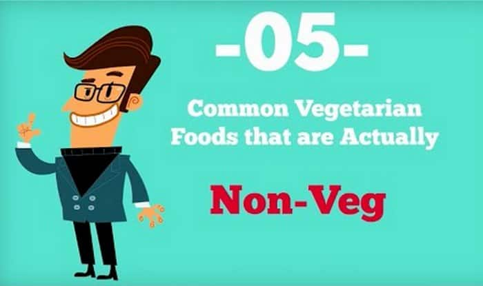 OMG! These 5 Vegetarian Foods items are actually Non-Vegetarian!