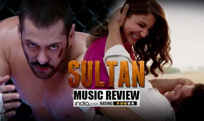 Sultan music review: Salman Khan & Anushka Sharma starrer is a complete music package!