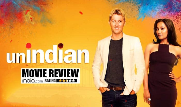UnIndian movie review: Brett Lee apes Salman Khan to woo Tannishtha Chatterjee in this breezy romcom!