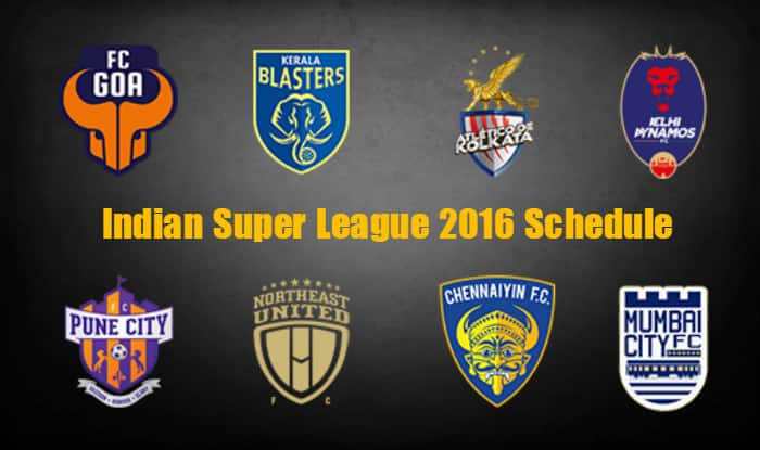 ISL 2016 Schedule, Timetable, Fixture, TV Listings, Venues & timings of Indian Super League