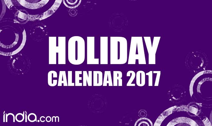 Calendar 2017: New Year 2017 Calendar with List of all Indian