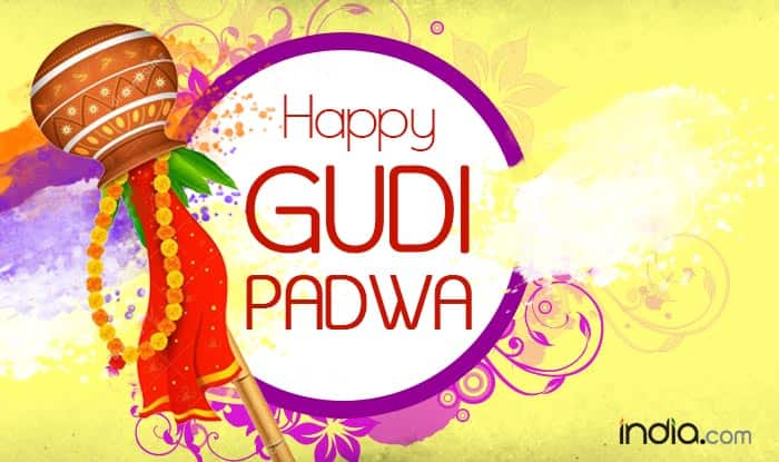 Happy Gudi Padwa in advance Wishes, Quotes, Gif Images, WhatsApp & Facebook SMS Messages to wish Happy Gudi Padwa 2017