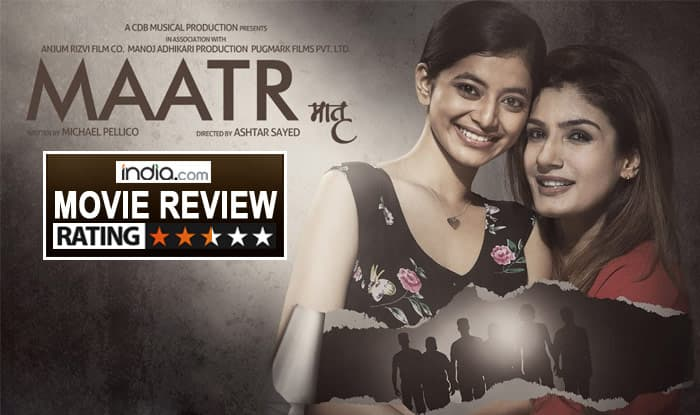 Maatr movie review: Raveena Tandon's comeback film is watchable thanks to her hard-hitting performance