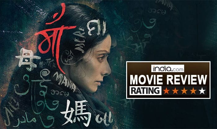 Mom Movie Review: Sridevi's Edgy Drama Will Keep You Hooked While Tugging At Your Heart Strings In Every Frame