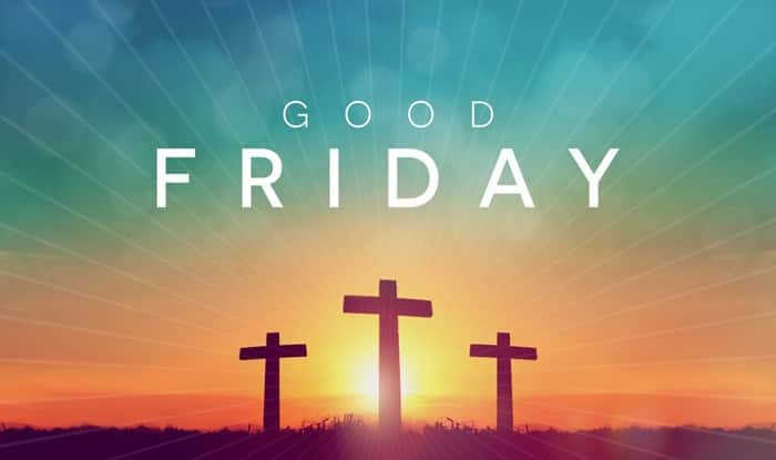Good Friday Wishes: Best Quotes, HD Wallpapers, SMS, WhatsApp GIF Image Messages, Facebook Status to Wish Your Loved Ones