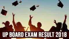 UP Board Result 2018 Declared! Check UPMSP Class 10, 12 Results at upresults.nic.in