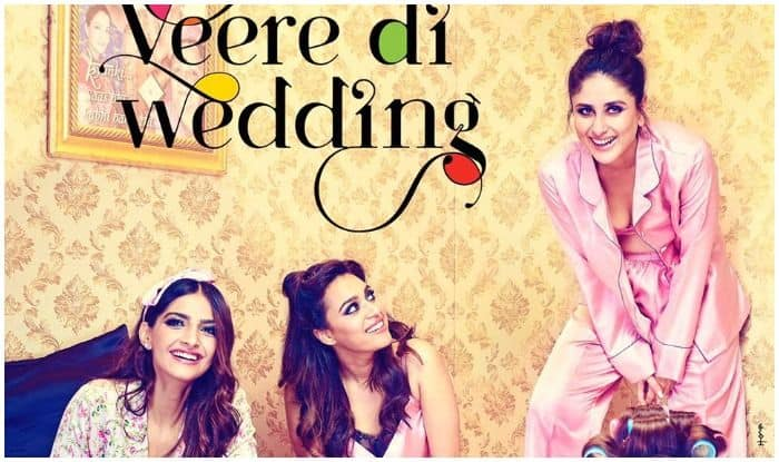Veere Di Wedding Trailer Out: Kareena Kapoor Khan, Sonam Kapoor, Swara Bhaskar, Shikha Talsania's Film Will Make You Miss Your BFFs Dearly – Watch Video