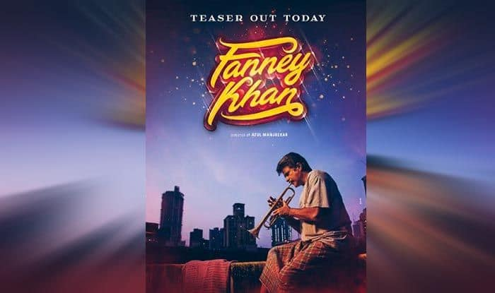 Fanney Khan Poster Out: Anil Kapoor's Common Man Avatar Will Strike a Chord With Fans