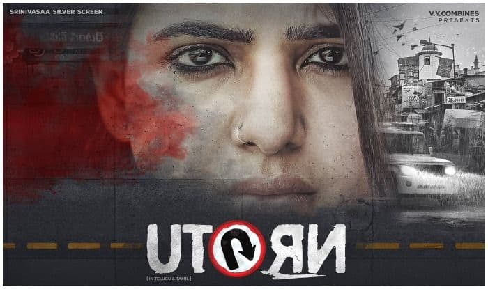 U-Turn Poster: First Look Of Samantha Akkineni's Next Revealed