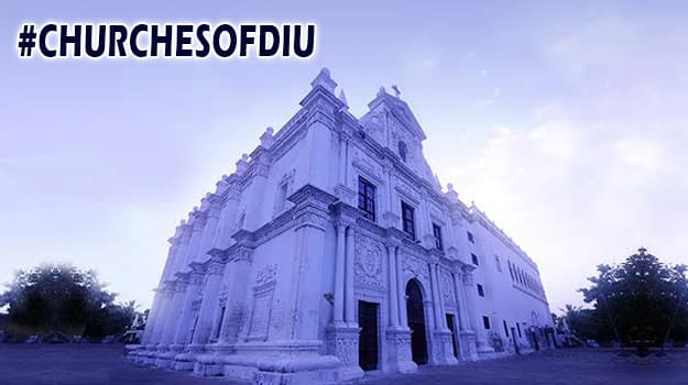 Have you visited these churches in Diu?