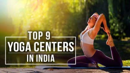 Top 9 Yoga Centres in India That Will Leave You Feeling Refreshed