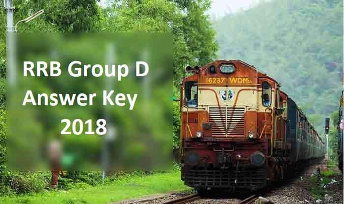 RRB Group D Answer Key 2018 to release today