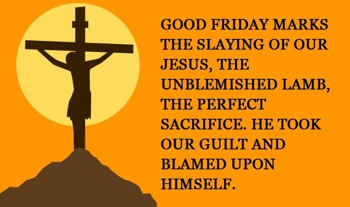 Good Friday 2021: Wishes, Messages, Quotes, WhatsApp Status, Images That You Can Share With Your Loved Ones