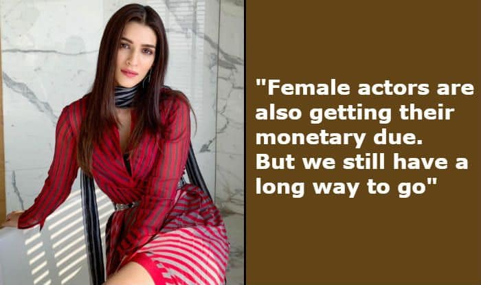 Kriti Sanon's Views on Pay Disparity in Bollywood, Content-Based Cinema And Change in Audience Are Important