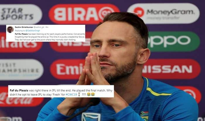 Faf du Plessis, Faf du Plessis trolled, IPL excuse, South Africa vs Pakistan, Pakistan beat South Africa, ICC Cricket World Cup 2019, ICC World Cup 2019, Lords, London