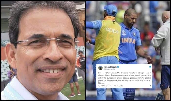 Shikhar Dhawan, Vijay Shankar, Harsha Bhogle, Dinesh Karthik, Shikhar Dhawan injury, Shikhar Dhawan ruled out of World Cup 2019, ICC World Cup 2019, Indian Cricket Team, Ind vs NZ, Team India, Cricket News