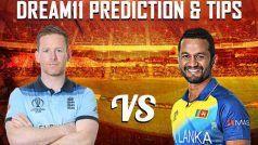 England vs Sri Lanka Dream11 Team Prediction And Tips