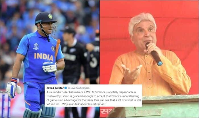 Javed Akhtar, Javed Akhtar on MS Dhoni, Dhoni should not retire, MS Dhoni retirement, MS Dhoni runout, MS Dhoni retirement rumours, ICC Cricket World Cup 2019, ICC World Cup 2019, Cricket News, 2019 ICC cricket World Cup, India vs New Zealand