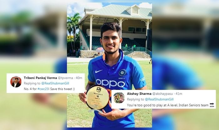 India tour of West Indies 2019, Shubman Gill, Shubman Gill Player of the Tournament, India A vs WI A, IND-A vs WI-A, Shubman Gill not selected, Twitter trolls BCCI, BCCI announce Indian Squad for West Indies Tour, BCCI Announce T20I squad for West Indies tour, BCCI announce ODI squad for West Indies tour, Cricket News, India captain Virat Kohli, MSK Prasad, Team India, Indian Cricket Team