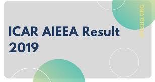 ICAR AIEEA Result 2019