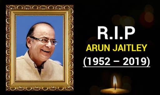 Former Finance Minister Arun Jaitley Passes Away at 66