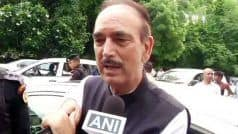 Article 370 a 'Wrong' Decision by Modi Government, People 'Unhappy' in Jammu And Kashmir: Ghulam Nabi Azad
