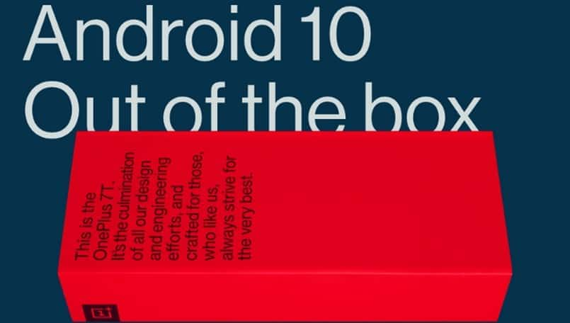 OnePlus 7T will come with Android 10 out of the box; no downloads required