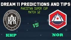 Dream11 Team - KHP vs NOR Pakistan T20 National Cup
