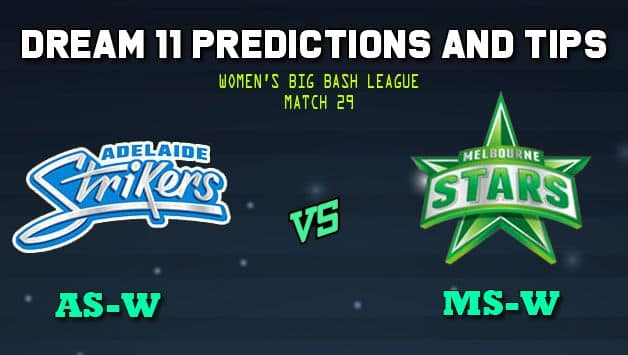 Adelaide Strikers Women vs Melbourne Stars Women Dream11 Team Prediction Women's Big Bash League 2019: Captain And Vice-Captain, Fantasy Cricket Tips AS-W vs MS-W Match 29 Match at Karen Rolton Oval, Adelaide 8.40 AM IST