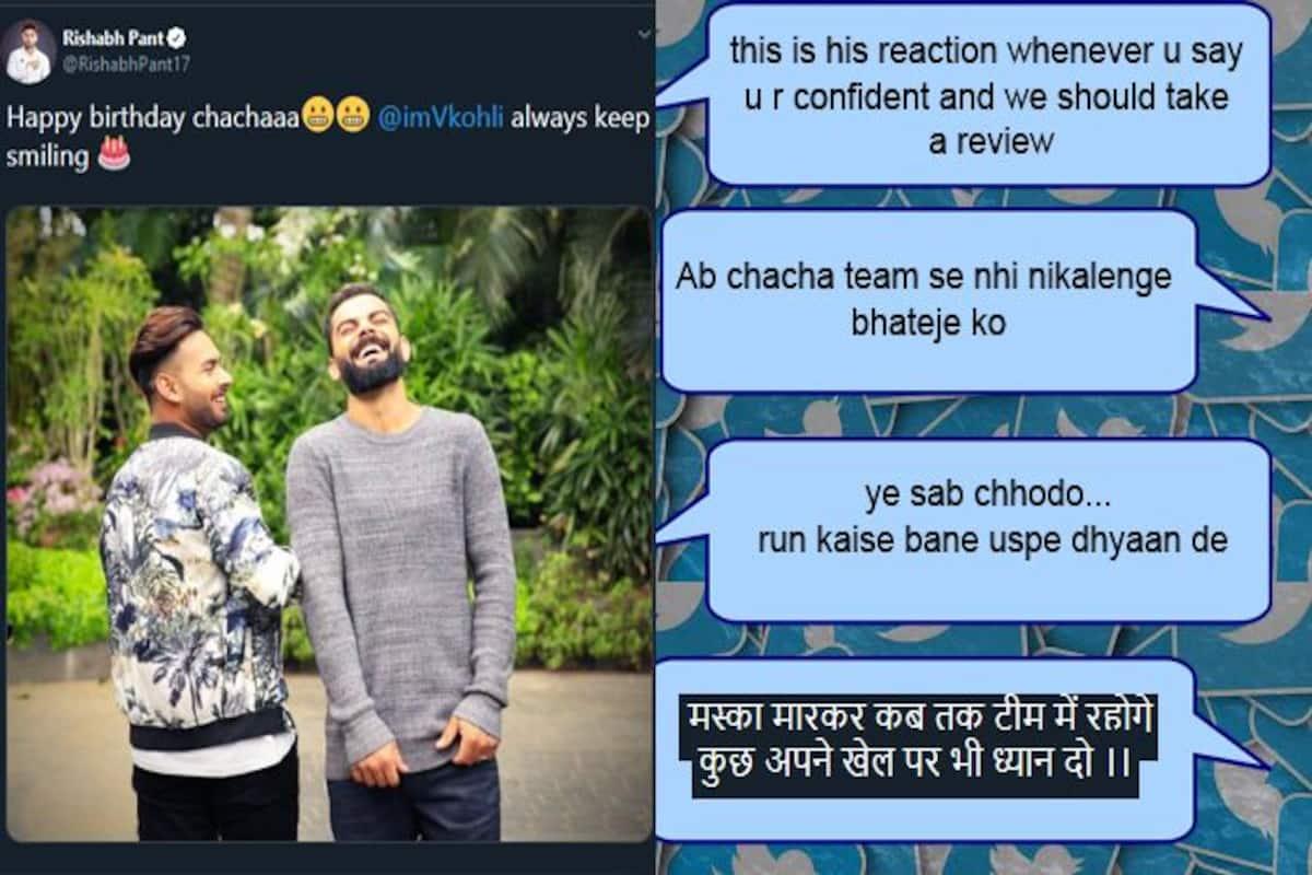 Did Rishabh Pant Get Trolled For His Cheeky Chachaaa Virat Kohli Birthday Wish Cricket News
