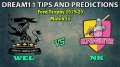 WEL vs NK Dream11 Team Prediction Ford Trophy 2019-20