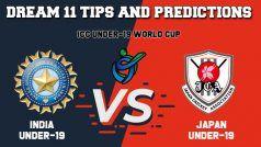 IN-U19 vs JPN-U19 Dream11 Team Prediction ICC Under-19 Cricket World Cup 2020
