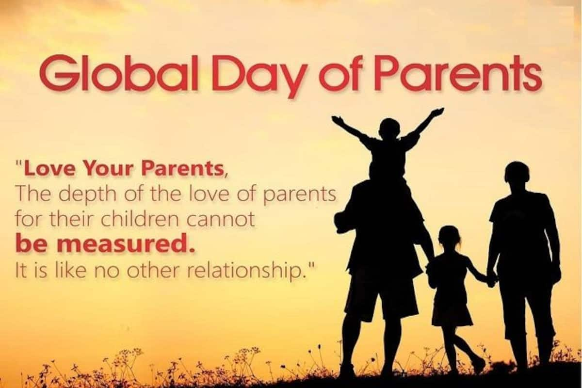 Global Day Of Parents 2020 Share These Beautiful Quotes With Your Parents To Express Your Love And Emotions