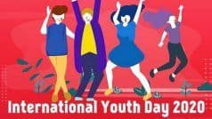 International Youth Day 2020: History, Significance of The Day And Theme For This Year
