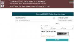 Bihar CSBC Forester, Forest Guard Admit Card 2020 Released: CSBC ने जारी किया फॉरेस्टर, फॉरेस्ट गार्ड का एडमिट कार्ड, ऐसे करें डाउनलोड