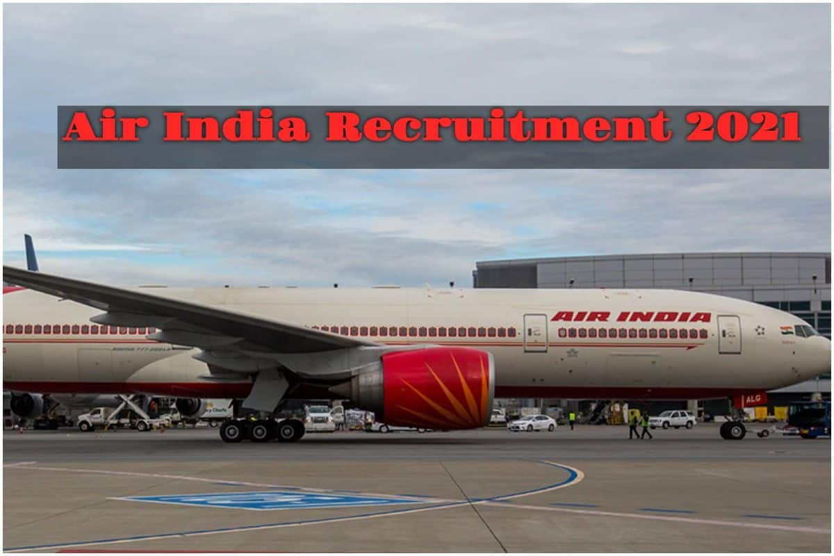 Get Air India Jobs Without Exam, Few Days Left For Hiring, Apply Now!