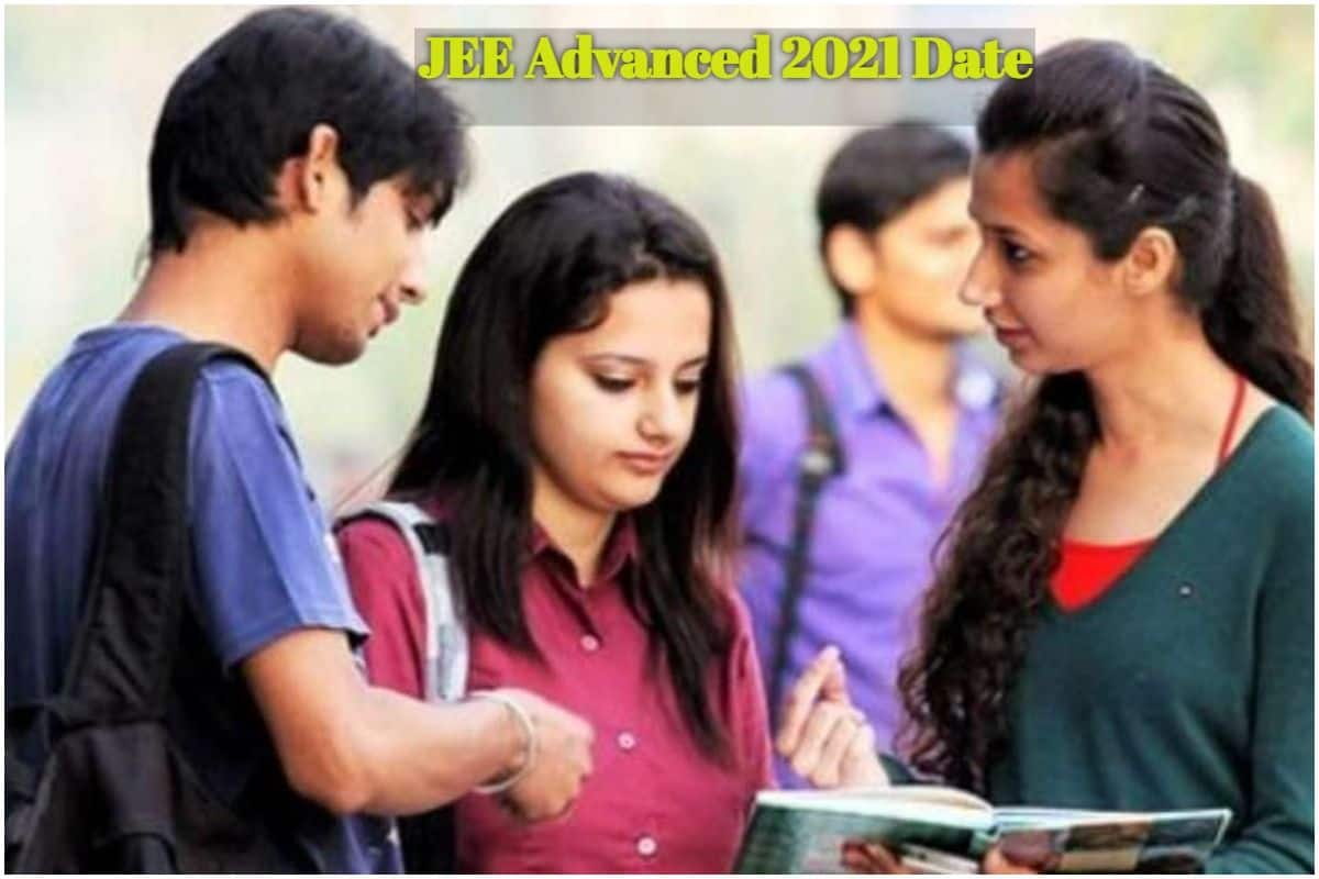 After JEE (Main) April and May 2021 Exams, JEE Advanced 2021 Too Likely to be Postponed