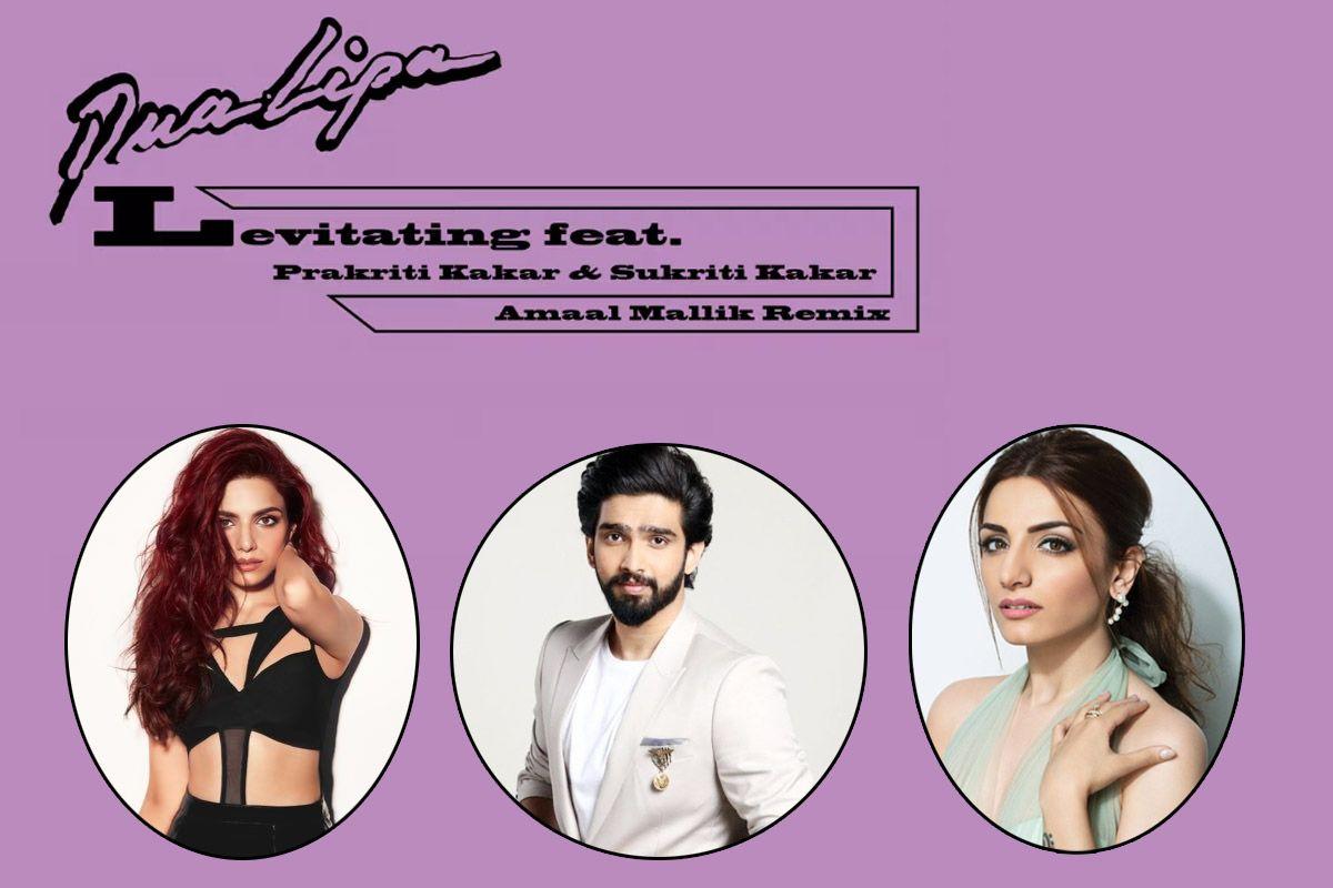 'This Is The Best'! Fans Are Loving Indian Remix of Levitating As Dua Lipa Collaborates With Amaal Mallik, Prakriti Kakar & Sukriti Kakar