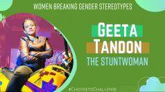 Women's Day 2021 Special: How Geeta Tandon is Breaking Gender Stereotypes, The Stuntwoman