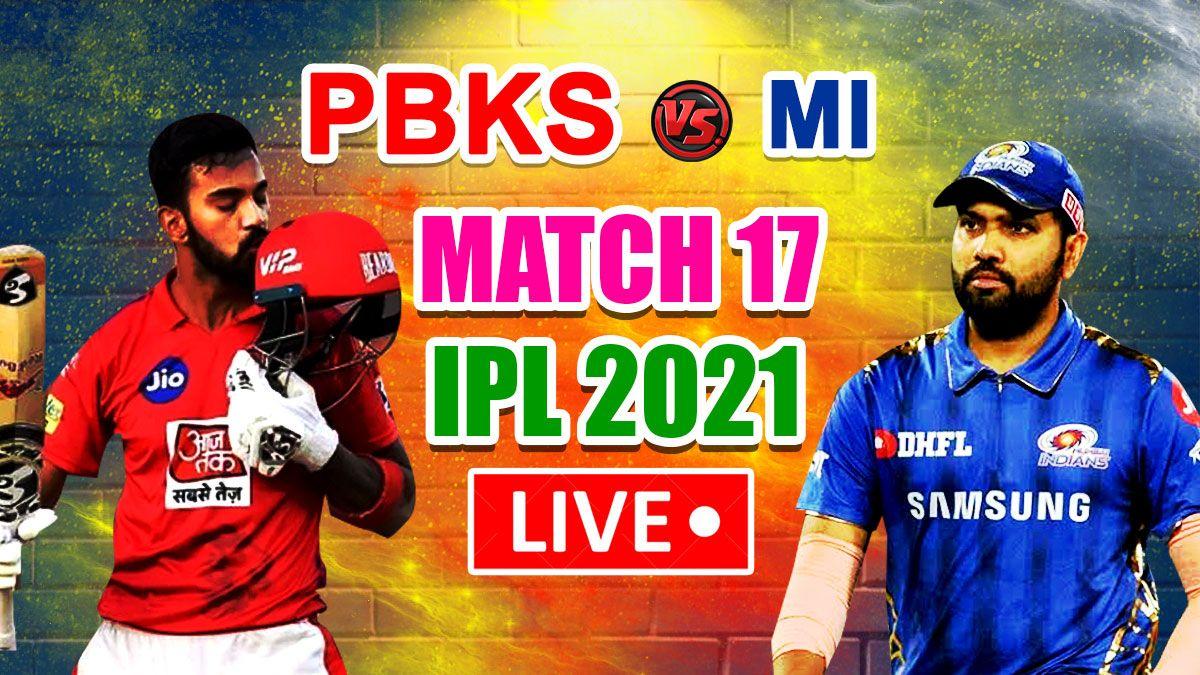 IPL 2021: Live Score Match 17 - PBKS vs MI