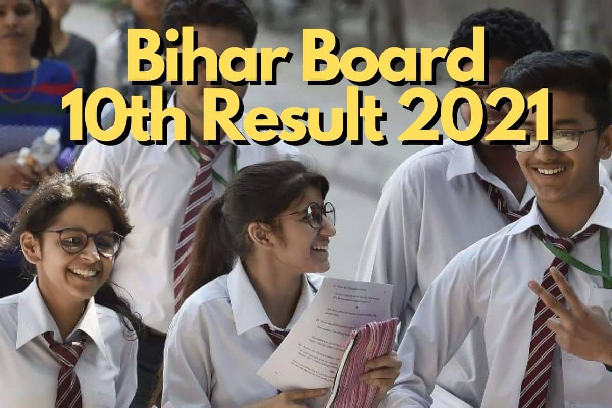 Bihar Board 10th Result 2021: BSEB Matric Results DECLARED ...