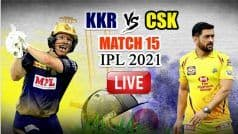 LIVE KKR vs CSK IPL 2021: Cummins, Russell's Heroics Go in Vain as Chennai Beat Kolkata by 18 Runs