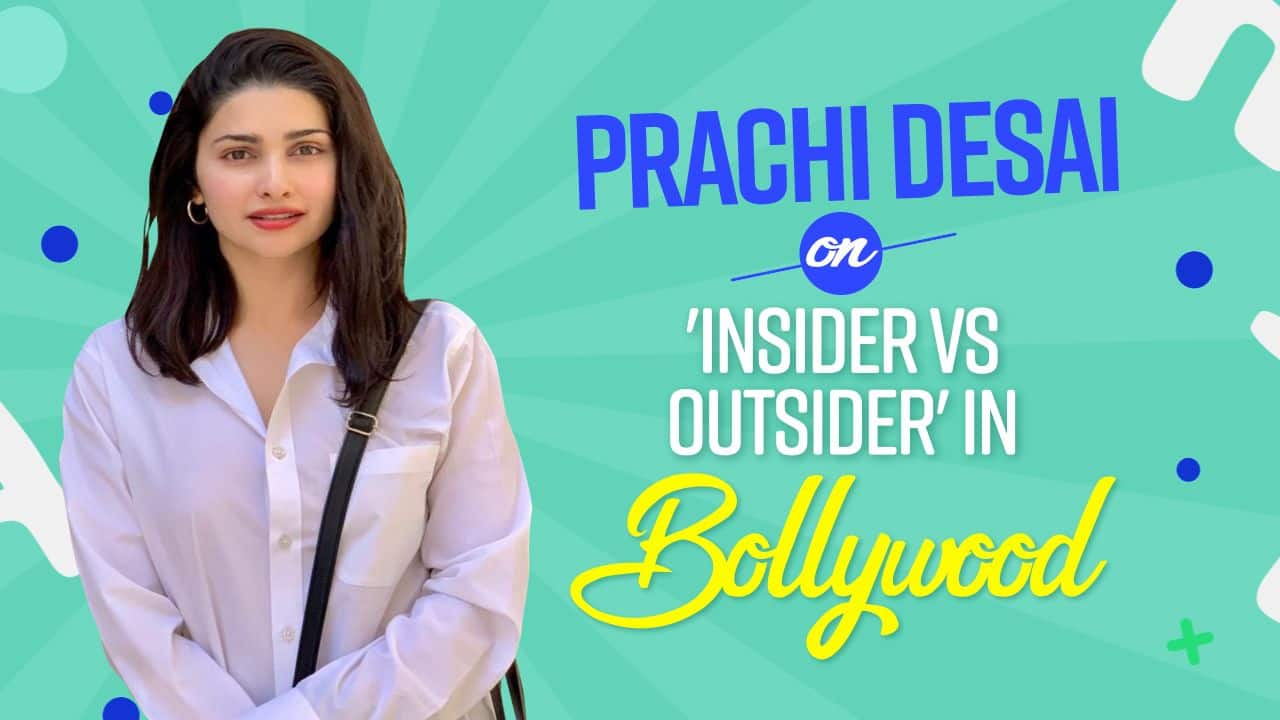 Prachi Desai Exposes Outsider Vs Insider Reality In Bollywood: Its in Your Face All The Time