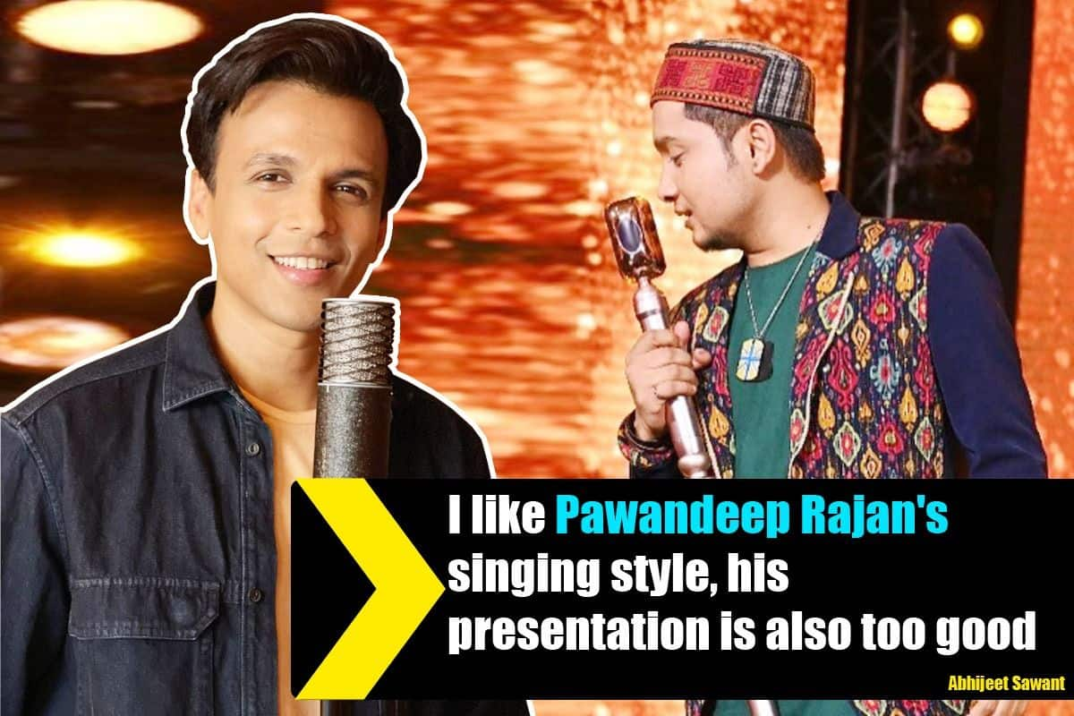 'Pawandeep Rajan's Singing Style Is Amazing, I like Him – Indian Idol 1 Winner Abhijeet Sawant
